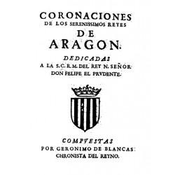 Coronaciones de los serenísimos Reyes de Aragón